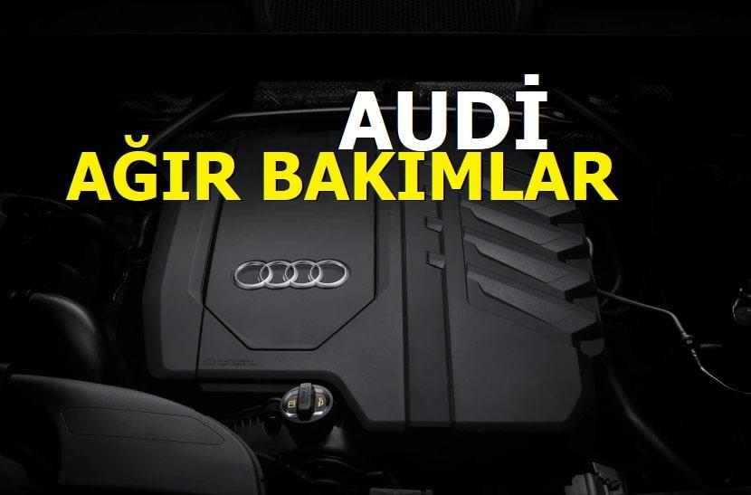 Audi Ağır Bakımları