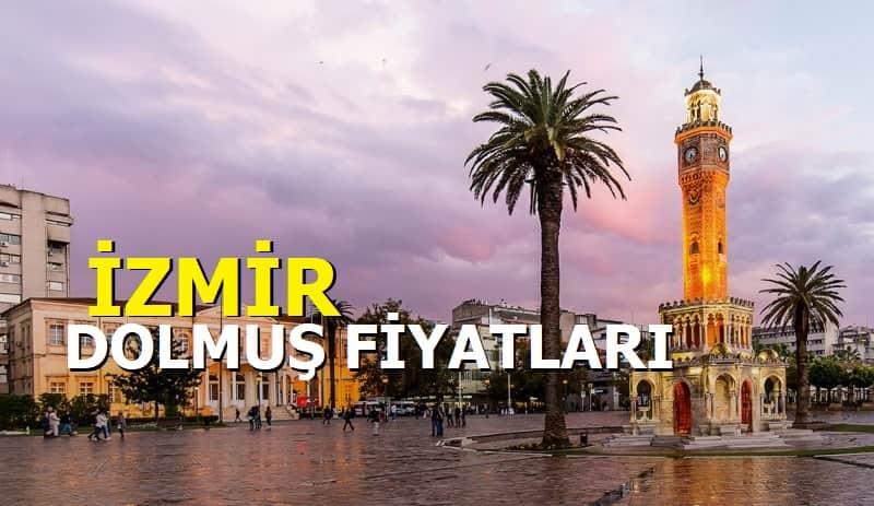 İzmir Dolmuş Fiyatları 2021