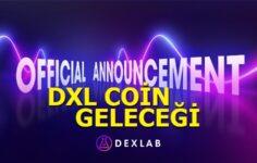 DXL Coin Geleceği 2021 – Dexlab Coin Alınır Mı?